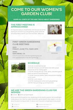 Come To Our Women's Garden Club!