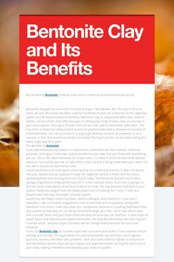 Bentonite Clay and Its Benefits