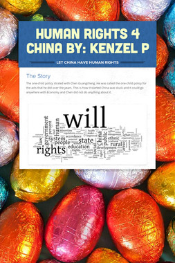 Human Rights 4 China By: Kenzel P