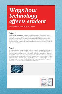 Ways how technology effects student