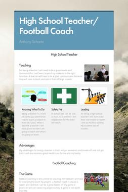 High School Teacher/ Football Coach