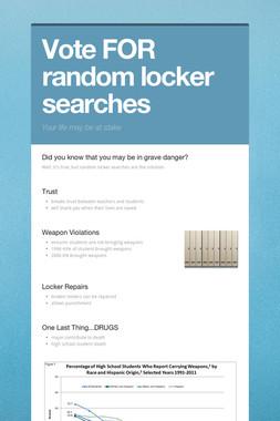 Vote FOR random locker searches