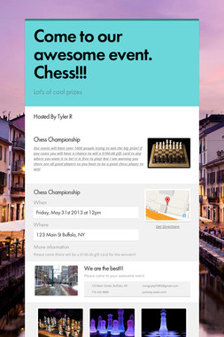 Come to our awesome event. Chess!!!