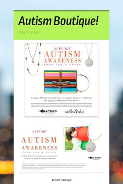 Autism Boutique!