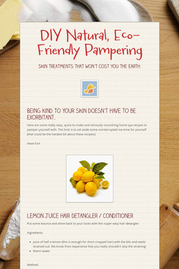DIY Natural, Eco-Friendly Pampering