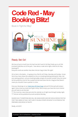 Code Red - May Booking Blitz!