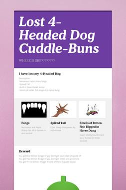 Lost 4-Headed Dog Cuddle-Buns