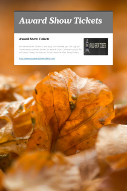 Award Show Tickets