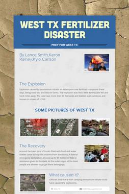 West TX fertilizer Disaster