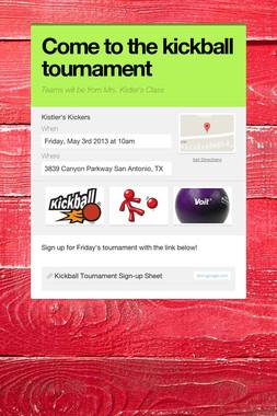Come to the kickball tournament