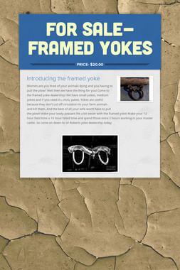 For Sale- Framed Yokes