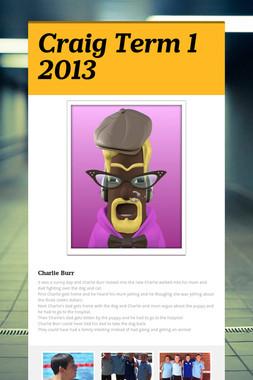 Craig Term 1 2013