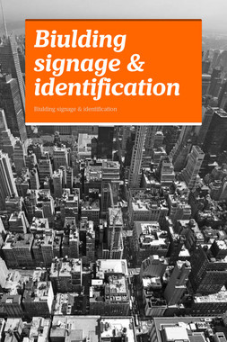 Biulding signage & identification