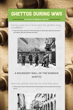 Ghettos During WWII