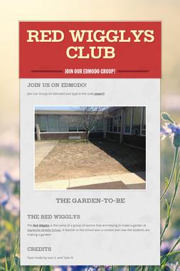 Red Wigglys Club