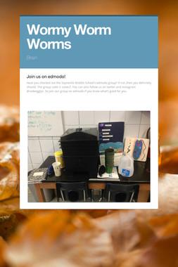 Wormy Worm Worms