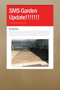 SMS Garden Update!!!!!!!