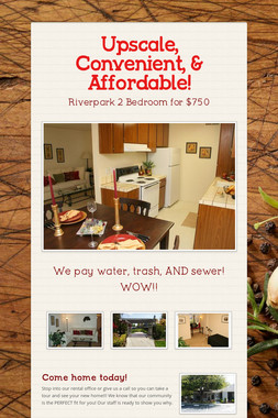 Upscale, Convenient, & Affordable!