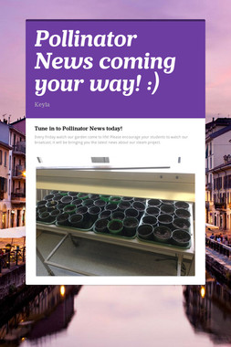 Pollinator News coming your way! :)