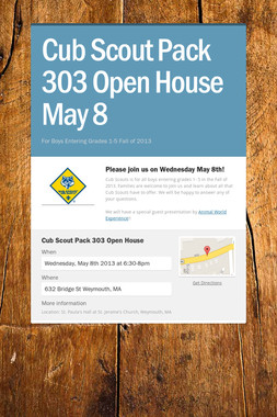 Cub Scout Pack 303 Open House May 8