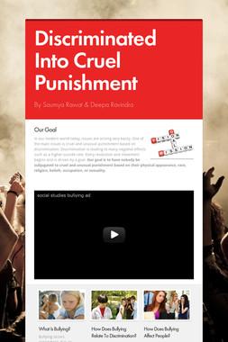 Discriminated Into Cruel Punishment