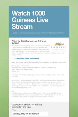 Watch 1000 Guineas Live Stream