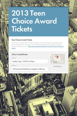 2013 Teen Choice Award Tickets