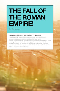 THE FALL OF THE ROMAN EMPIRE!