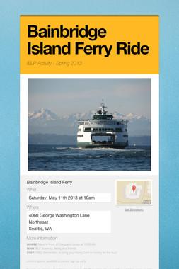 Bainbridge Island Ferry Ride