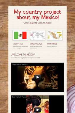 My country project about my Mexico!