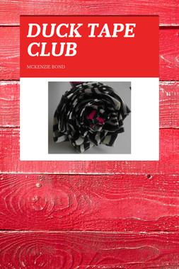 DUCK TAPE CLUB