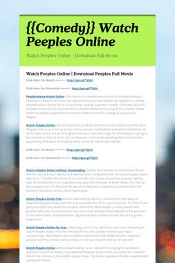 {{Comedy}} Watch Peeples Online