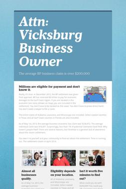 Attn:  Vicksburg Business Owner