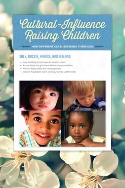 Cultural-Influence Raising Children