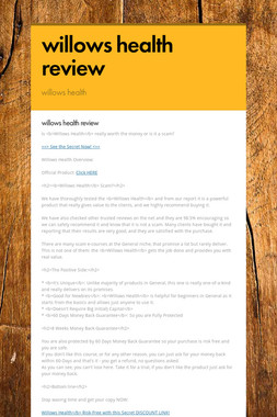 willows health review