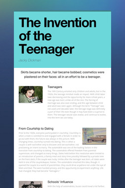 The Invention of the Teenager