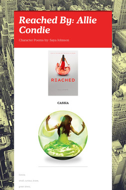 Reached By: Allie Condie