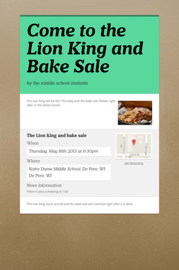 Come to the Lion King and Bake Sale