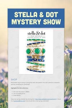 Stella & Dot Mystery Show