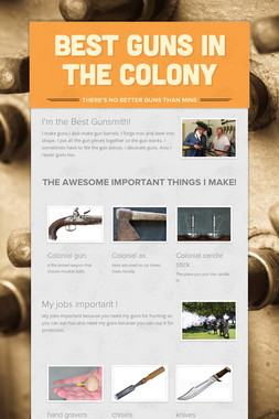 Best Guns in the Colony