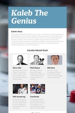 Kaleb The Genius