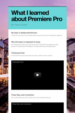 What I learned about Premiere Pro