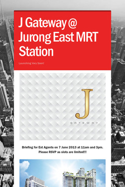 J Gateway @ Jurong East MRT Station