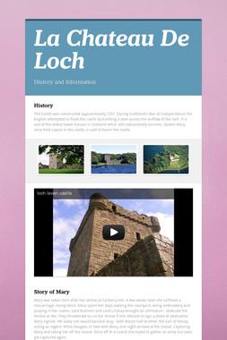 La Chateau De Loch