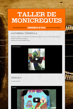 TALLER DE MONICREQUES