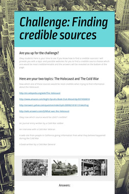 Challenge: Finding credible sources