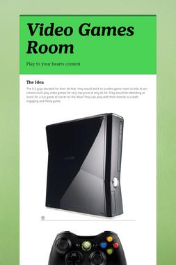 Video Games Room