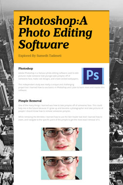 Photoshop:A Photo Editing Software