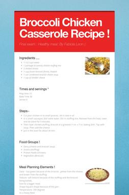 Broccoli Chicken Casserole Recipe !