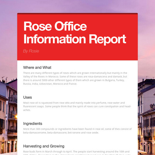 Rose Office Information Report